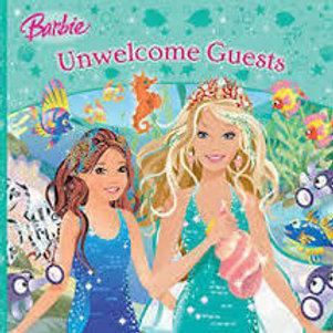 "Barbie ""Unwelcome Guests"""