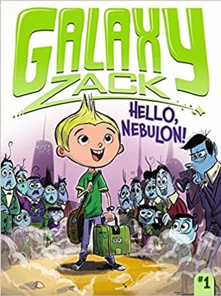 Galaxy Zack - Hello Nebulon!