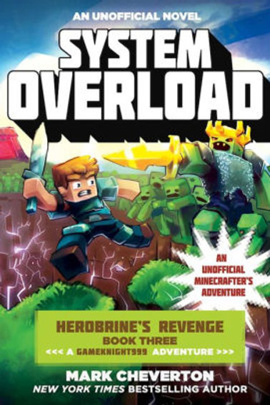 An Unofficial Novel Herobrine's Revenge (Book 2) - System Overload