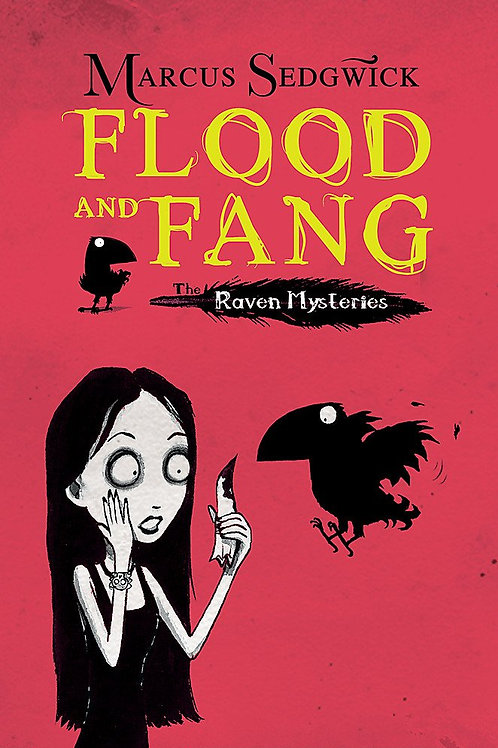 Flood and Fang - The Raven Mysteries