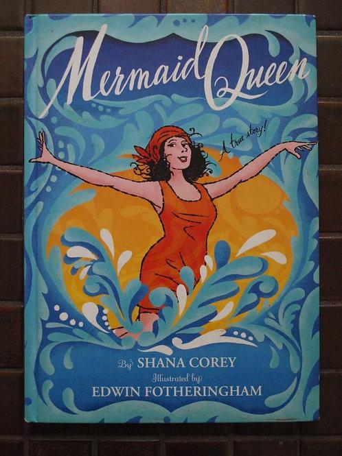 Mermaid Queen (A true story!)