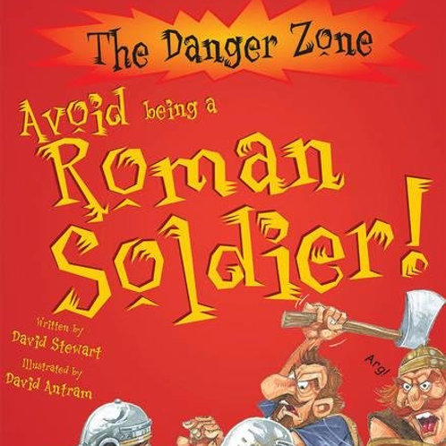 The Danger Zone - Avoid being a Roman Soldier!
