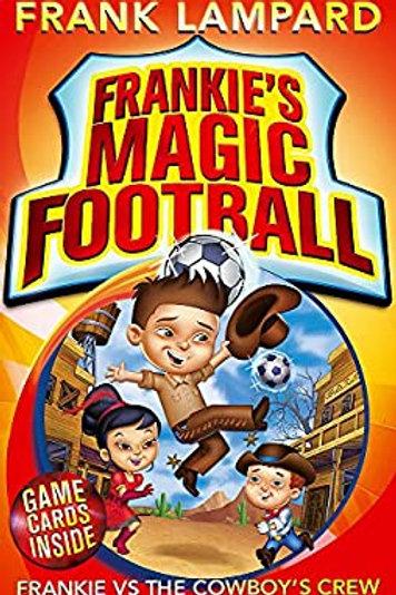 Frankie's Magic Football - Frankie Vs the Cowboy's Crew