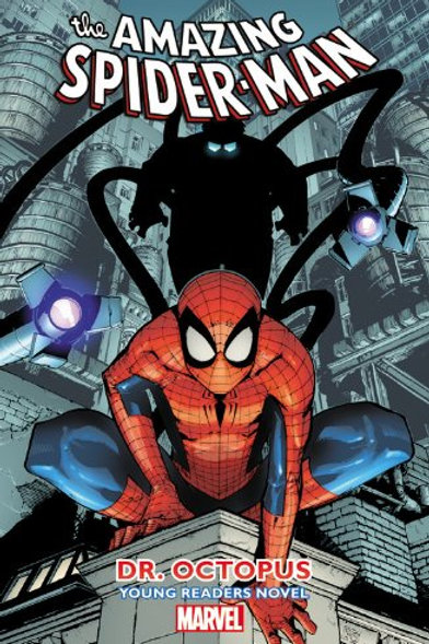 """The Amazing Spider-Man - """"Dr. Octopus"""" (Young Readers Novel)"""