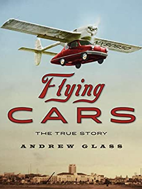 Flying Cars (True Story)
