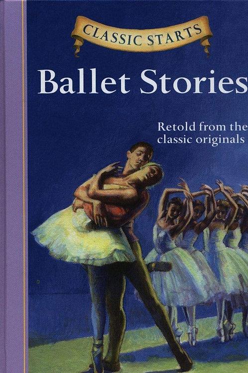 "Classic Starts - ""Ballet Stories"""