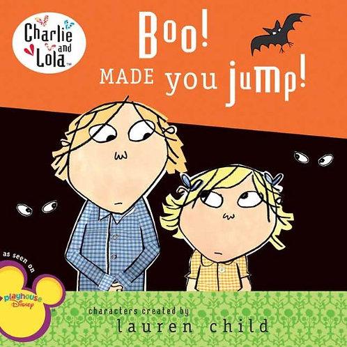 "Charlie and Lola ""Boo! Made you jump!"""