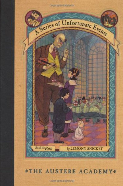 "A Series of Unfortunate Events ""The Austere Academy"""