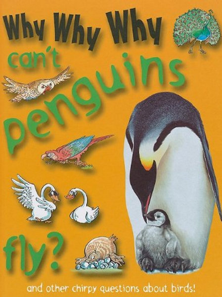 Why, Why, Why Can't Penguins Fly?