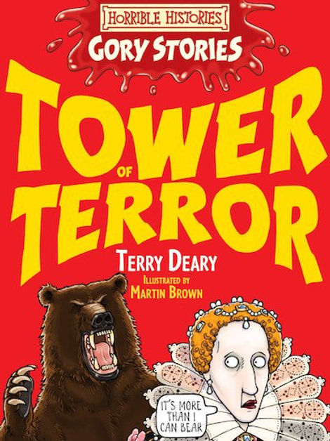 "Horrible Histories - Gory Stories ""Tower of Terror"""