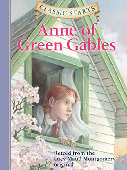 """Classic Starts """"Anne of Green Gables"""""""