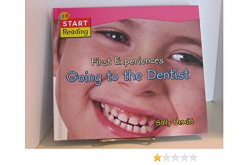 """Start Reading - """"First Experiences Going to the Dentist"""""""