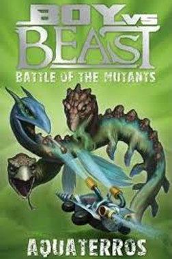 Boy Vs. Beast - Battle of the Mutants