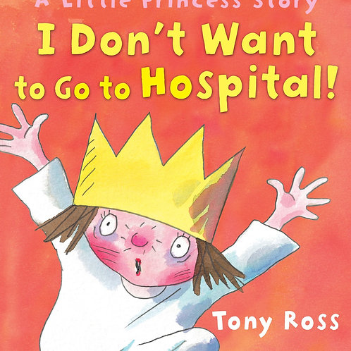 "A Little Princess Story - ""I Don't Want to Go to Hospital"""