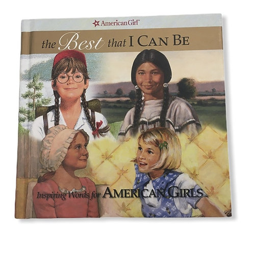 American Girl - The Best that I Can Be