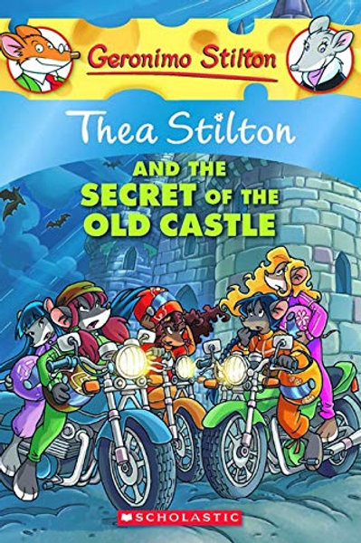 Geronimo Stilton - Thea Stilton and the Secret of the Old Castle