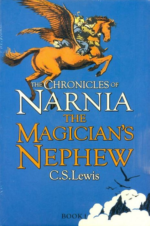 """The Chronicles of Narnia (Book 1)  - """"The Magician's Nephew"""""""