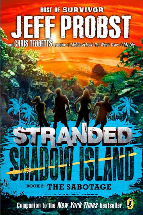 Stranted Shadow Island (Book 2) - The Sabotage