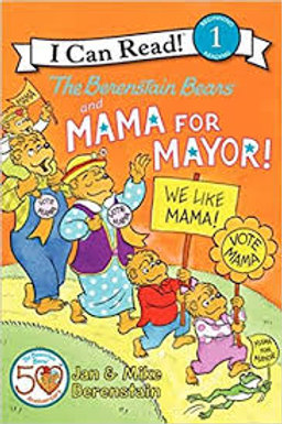 I Can Read! (Level 1) - The Berenstain Bears and Mama for Mayor!