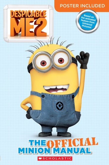 Despicable Me 2 - The Official Minion Manual