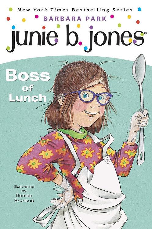 Junnie B. Jones - Boss of Lunch