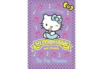 """Hello Kitty and Friends """"The Pop Princess"""""""