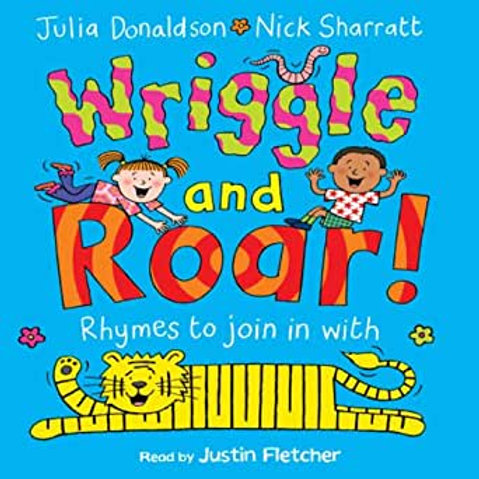 Wriggle and Roar! - Rhymes to Join with