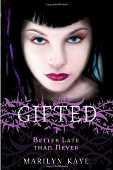 Gifted - Better Late, Than Never