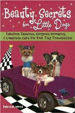 Beauty Secrets for Little Dogs