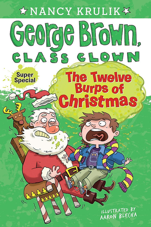 "George Brown, Class Clown - ""The Twelve Burps of Christmas"""