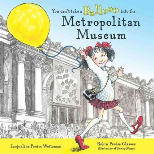 You Can't Take a Balloon to the Metropolitan Museum