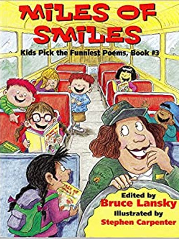 Kids Pick the Funniest Poems : Miles of Smiles