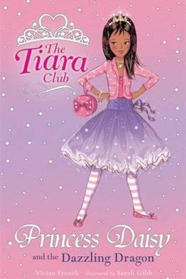 The Tiara Club - Princess Alice and the Dazzling Dragon