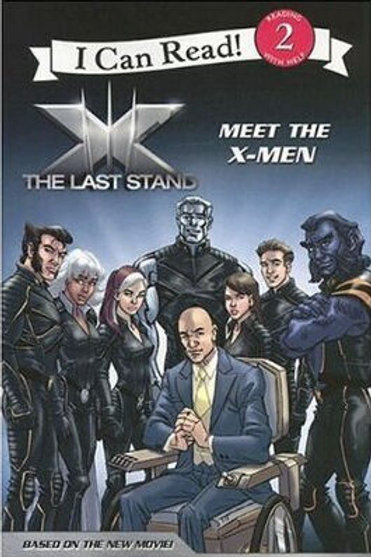 """I Can Read (Level 2) - The Last Stand """"Meet the X-Men"""""""