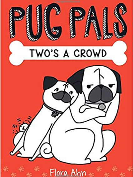 """Pug Pals """"Two's a Crowd"""""""
