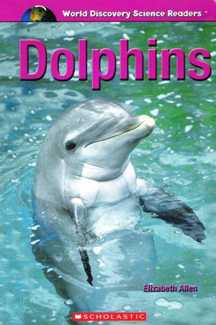 World Discovery Science Readers - Dolphins