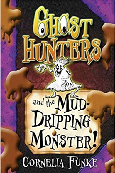 Ghost Hunters and the Mud-Dripping Monster!