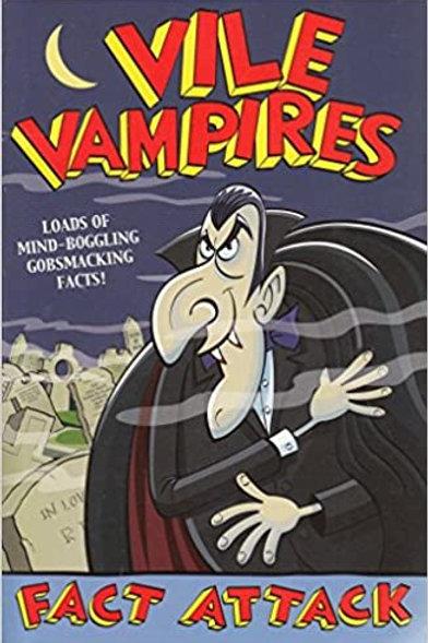 Fact Attack - Vile Vampires