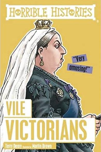 Horrible Histories - Vile Victorians