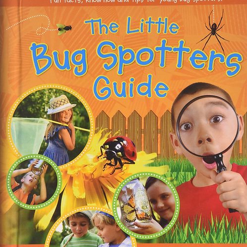 The Little Bug Spotters Guide