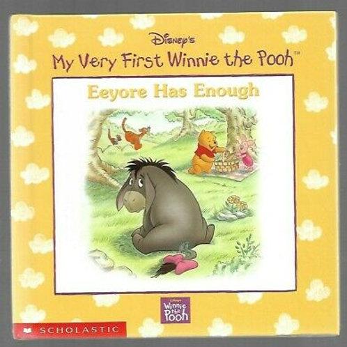 "My Very First Winnie The Pooh ""Eeyore Has Enough"""