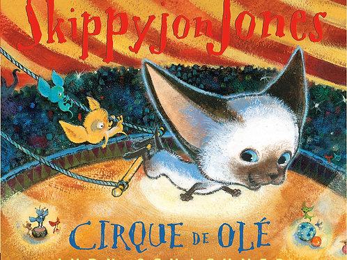SkippyJon Jones - Cirque De Ole