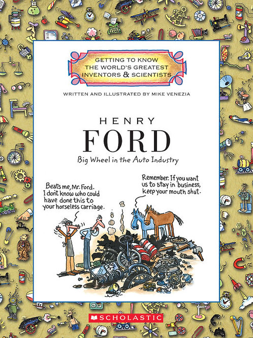Henry Ford (Big Wheel in the Auto Industry)