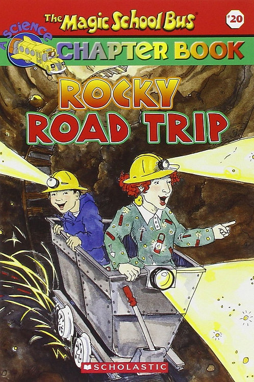 The Magic School Bus Chapter Book - Rocky Road Trip