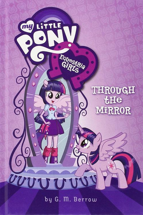 "My Little Pony (Equestria Girls) - ""Through the Mirror"""
