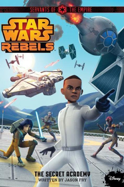 "Star Wars Rebel ""The Secret Academy"""