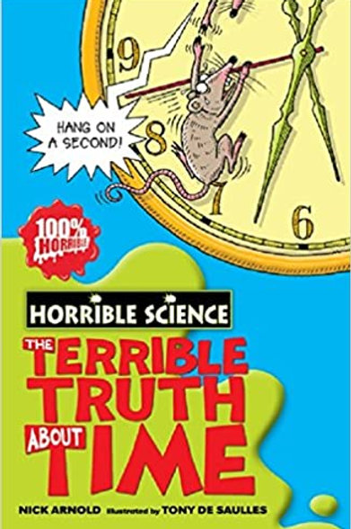 Horrible Science - The Terrible Truth About Time