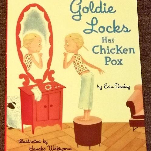 Goldie Locks has Chicken Pox
