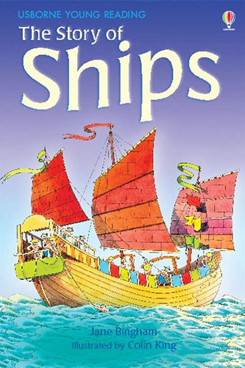 Usborne Young Reading - The Story of Ships