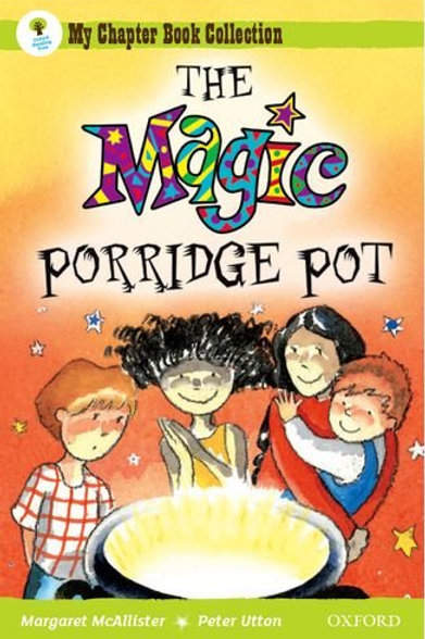 My Chapter Book Collection - The Magic Porridge Pot